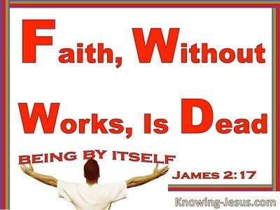 James 2:17 Faith Without Works Is Dead (red)